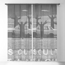 'This Cult is not a Cult!' black and white photograph humorous meme with text photography Sheer Curtain