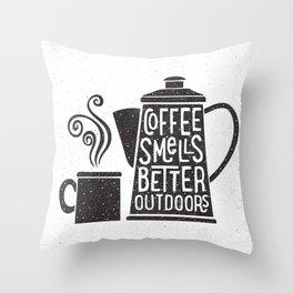 COFFEE SMELLS BETTER OUTDOORS Throw Pillow