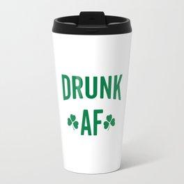 Drunk AF Funny Quote Travel Mug