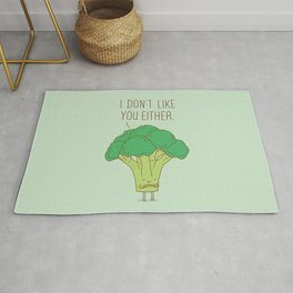 Broccoli don't like you either Rug