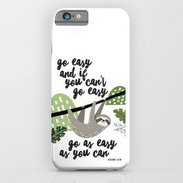 Go Easy iPhone Case