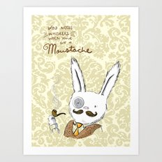 Moustache wins. Always. Art Print