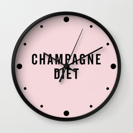 Champagne Diet Funny Quote Wall Clock