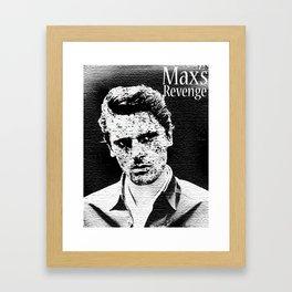Max's Revenge Framed Art Print