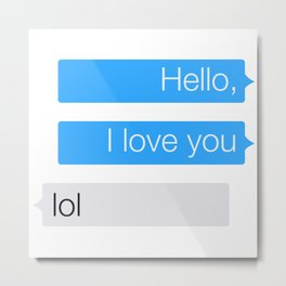 I love You ! lol Metal Print