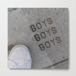 Boys Boys Boys Metal Print