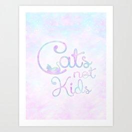 Cats, Not Kids Art Print