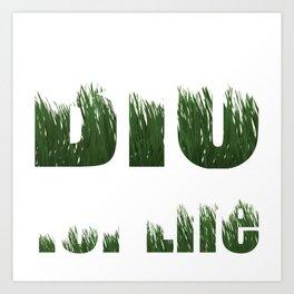 Organic Organic Life 100% Gift Art Print