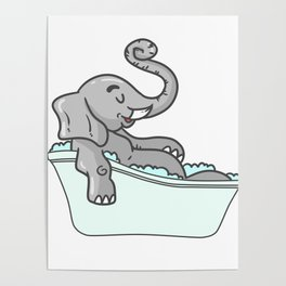 Bathtub elephant Poster