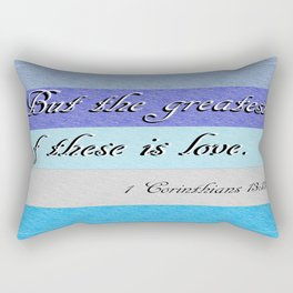 1 Corinthians 13 The Greatest of These Rectangular Pillow