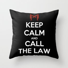 Keep Calm and Call the Law Throw Pillow