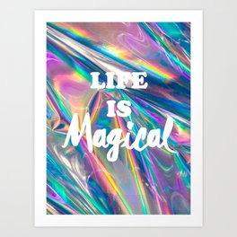 Life is Magical Art Print