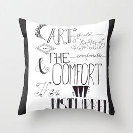 Art Should Disturb Throw Pillow