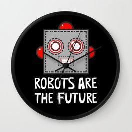 Robots are the Future Wall Clock