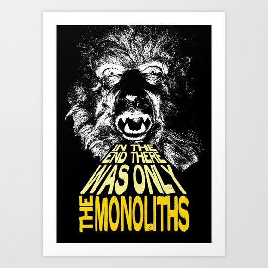 The Monoliths Print Art Print