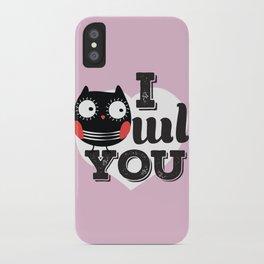 I OWL YOU iPhone Case