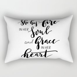 She has fire in soul and grace in her heart Rectangular Pillow