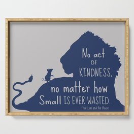 Lion and the Mouse - No Act of Kindness is ever Wasted Serving Tray