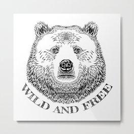 Bear Head, Wild And Free, Hand Drawn Illustration Metal Print