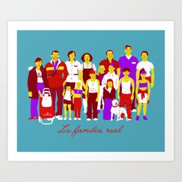 LA FAMILIA REAL Art Print