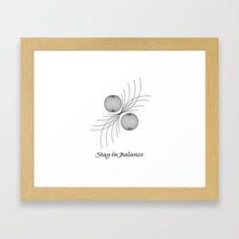 Stay in Balance Framed Art Print