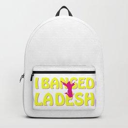 I BANGED LADESH Backpack