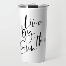 live by the sun, line art poster, bedroom art, love you decor, bed room poster, bedroom download, su Travel Mug