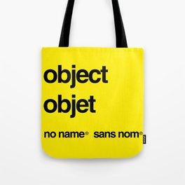 No Name/Sans Nom Tote Bag