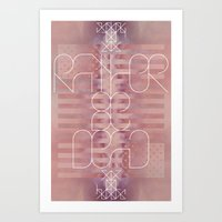 Rather Be Dead Art Print