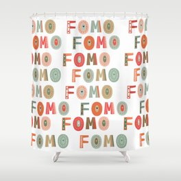 Funky FOMO fear of missing out Shower Curtain