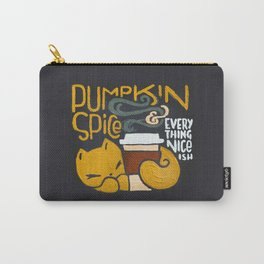 Pumpkin Spice & Everything Nice(ish) Carry-All Pouch