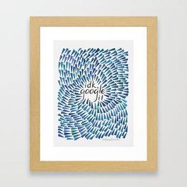 I Don't Know, Google It - Blue Framed Art Print