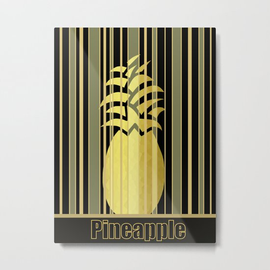 Pineapple Glam Metal Print