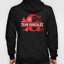 Team Gonzalez Surname Family Last Name Holiday Gift design Hoody