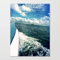 travel more, play more Canvas Print