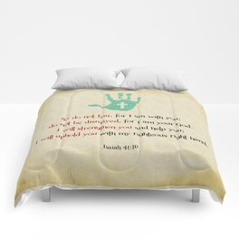 I will uphold you! Comforters
