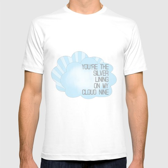 You're the Silver Lining on My Cloud Nine T-shirt