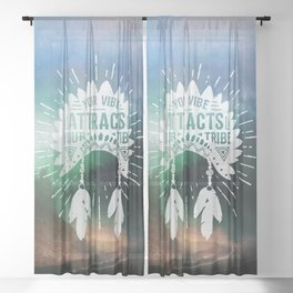 Your Vibe Attracts Your Tribe - Magical Road Trip Sheer Curtain