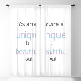 You are a unique and beautiful soul Blackout Curtain