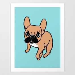 The Cute Black Mask Fawn French Bulldog Needs Some Attention Art Print