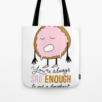 doughnut Tote Bags featuring Sad Doughnut by Chris Piascik
