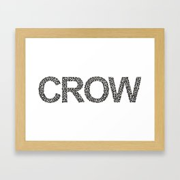 word crow from a Ffock of crows Framed Art Print