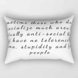 A edgy introvert quote for tshirt Rectangular Pillow