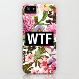 WTF iPhone Case
