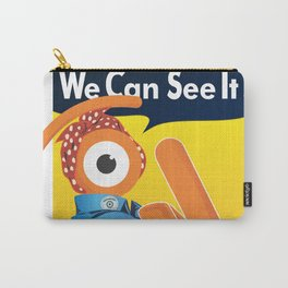 we can see it! Carry-All Pouch