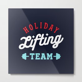 Holiday Lifting Team (Christmas Gym, Workout and Fitness) Metal Print