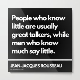 3 |Jean-Jacques Rousseau Quotes | 201106 Social Contract Writer Writing Literature Literary Metal Print