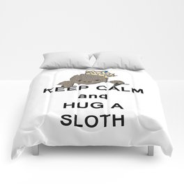 Keep Calm and Hug a Sloth with Crown Meme Comforters