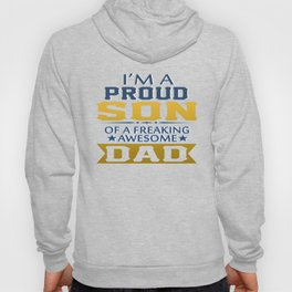 Proud Son Of A Freaking Awesome Dad Hoody