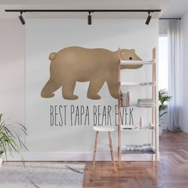Best Papa Bear Ever Wall Mural